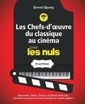 Gwendal Giguelay - Les chefs-d'oeuvre du classique au cinéma pour les nuls - 65 partitions.