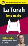 Pauline Bebe - La Torah pour les nuls en 50 notions clés.