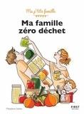Marjolaine Solaro - Ma famille zéro déchet.