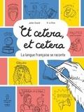 Julien Soulié et M. la Mine - Et cetera et cetera - La langue française se raconte.