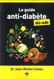 Jean-Michel Cohen - Le guide anti-diabète pour les Nuls.