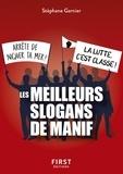Stéphane Garnier - Les meilleurs slogans de manif.