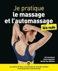 Gil Amsallem et Steve Capellini - Je pratique le massage et l'automassage pour les nuls.