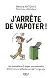 Bernard Antoine - J'arrête de vapoter !.