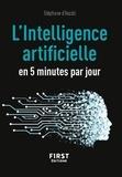 Stéphane d' Ascoli - L'intelligence artificielle en 5 minutes par jour.