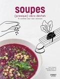 Lene Knudsen et Richard Boutin - Soupes (presque) zéro déchet - 70 recettes pour tout valoriser.