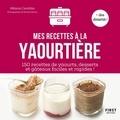 Mélanie Canobbio - Mes recettes à la yaourtière.