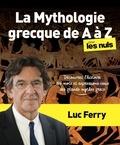 Luc Ferry - La mythologie grecque pour les Nuls.
