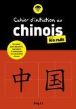 Jing Li - Cahier d'initiation au chinois pour les nuls.