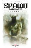 Steve Niles et Todd McFarlane - Spawn - Dark Ages Tome : .