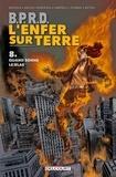 Mike Mignola et John Arcudi - B.P.R.D. L'Enfer sur Terre Tome 8 : Quand sonne le glas.