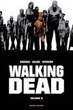 Robert Kirkman et Charlie Adlard - Walking Dead Prestige Tome 6 : .