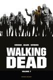 Robert Kirkman et Charlie Adlard - Walking Dead Prestige Tome 7 : .