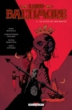 Mike Mignola et Christopher Golden - Lord Baltimore Tome 6 : Le culte du roi rouge.