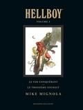 Mike Mignola - Hellboy Tome 3 : Le ver conquérant ; Le troisième souhait.
