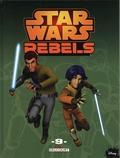 Jeremy Barlow et Bob Molesworth - Star Wars Rebels Tome 9 : .