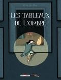 Les Tableaux de l'ombre / Jean Dytar   Dytar, Jean. Auteur
