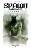 Steve Niles et Brian Holguin - Spawn Dark Ages - Volume II.
