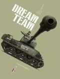 Jean-Pierre Pécau et Senad Mavric - Machines de guerre  : Dream Team - Sherman M4A3E8(76).