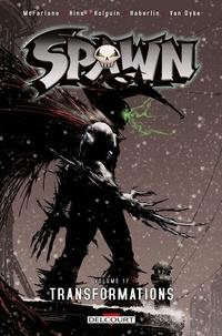 Todd McFarlane et Brian Haberlin - Spawn Tome 17 : Transformations.