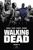 Robert Kirkman et Charlie Adlard - Walking Dead Prestige Tome 12 : .