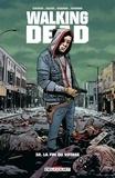 Robert Kirkman et Charlie Adlard - Walking Dead Tome 32 : La fin du voyage.