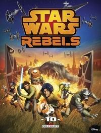 Collectif - Star Wars - Rebels T10.