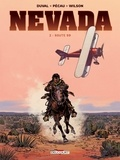 Fred Duval et Jean-Pierre Pécau - Nevada Tome 2 : Route 99.