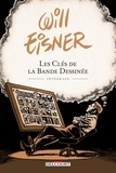 Will Eisner - Les Clés de la bande dessinée - Intégrale.