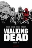 Robert Kirkman et Charlie Adlard - Walking Dead Prestige Tome 14 : .