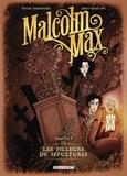 Peter Mennigen et Ingo Römling - Malcolm Max Tome 1 : Les pilleurs de sépultures.
