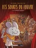 Joris Chamblain et Sandrine Goalec - Les souris du Louvre Tome 3 : Le serment oublié.