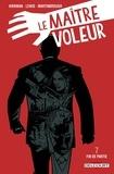 Robert Kirkman et Shawn Martinbrough - Le maître voleur Tome 7 : Fin de Partie.