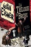 Will Eisner - La Trilogie du Bronx.