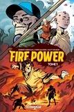 Robert Kirkman et Chris Samnee - Fire Power Tome 1 : Fire Power T01.