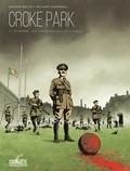 Sylvain Gache - Croke Park, dimanche sanglant à Dublin.