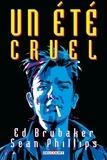 Ed Brubaker - Criminal Hors-série - Un été cruel.