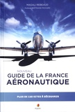 Magali Rebeaud - Guide de la France aéronautique.