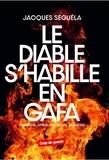 Jacques Séguéla - Le diable s'habille en GAFA - (Google, Apple, Facebook, Amazon).