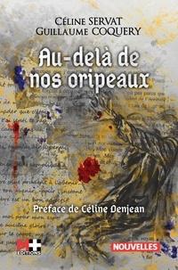 Céline Servat et Guillaume Coquery - Au-delà de nos oripeaux.