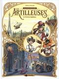 Pierre Pevel et Etienne Willem - Les Artilleuses Tome 1 : Le Vol de la Sigillaire.