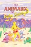 Mathilde Payen et Iris Pouy - Les animaux de Palm Springs.