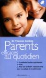 Thomas Gordon - PARENTS EFFICACES AU QUOTIDIEN - Tome 2.