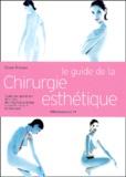Claire Pinson - Le guide de la chirurgie esthétique.