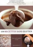 Sandrine Giacobetti et Claire Pinson - 130 Recettes sans gluten.
