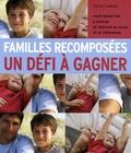 Sylvie Cadolle - Familles recomposées : un défi à gagner.