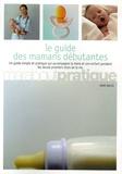Anne Bacus - Guide des Mamans débutantes.