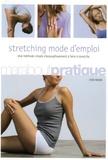Lydie Raisin - Stretching mode d'emploi.