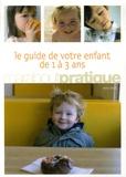 Anne Bacus - Le guide de votre enfant de 1 à 3 ans.