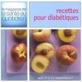 Caroline Fouquet et Claire Pinson - Recettes pour diabétiques.